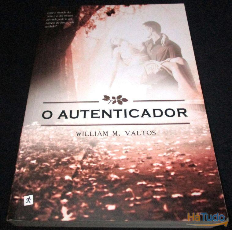 Livro O Autenticador William M. Valtos