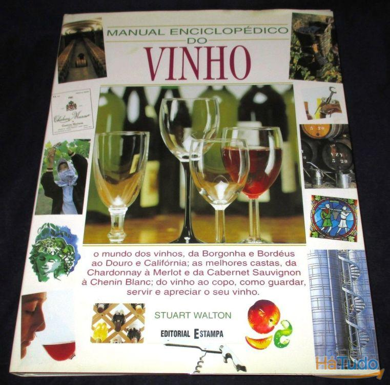 Livro Manual Enciclopédico do Vinho Stuart Walton Editorial Estampa