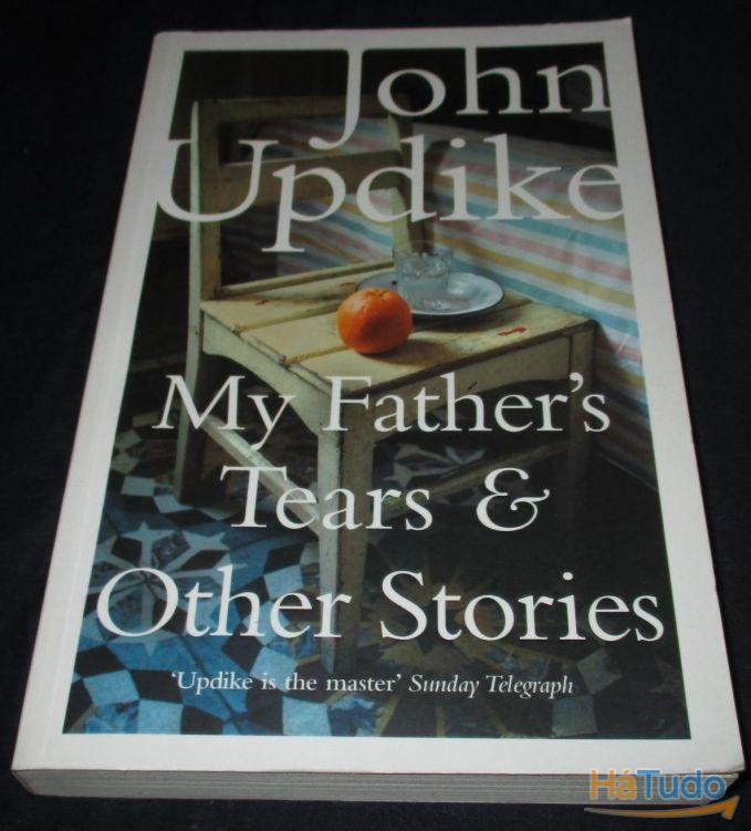 Livro My Father's Tears & Other Stories John Updike