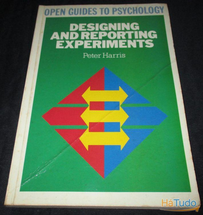 Livro Designing and Reporting Experiments Psychology Peter Harris